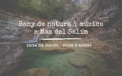 BANY DE NATURA I MÚSICA A MAS DEL SALÍN